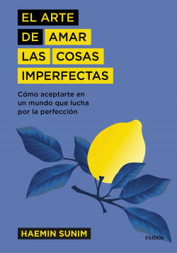 El arte de amar las cosas imperfectas